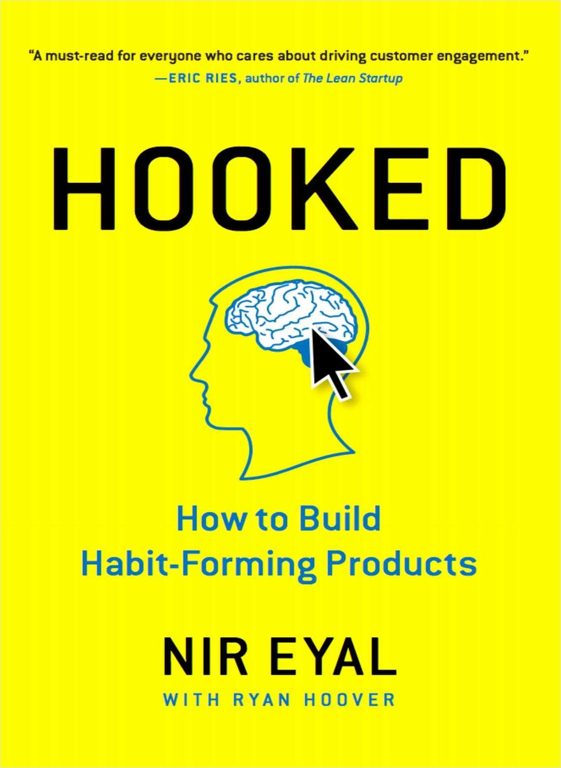 Hooked: How to Build Habit-Forming Products (An Excerpt)