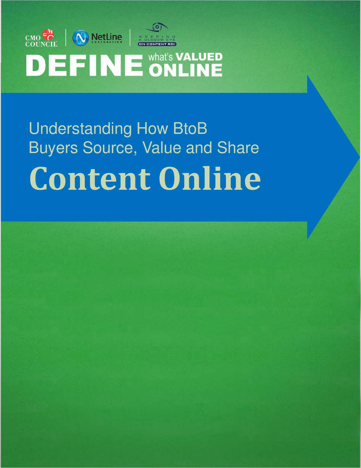 Define What's Valued Online: Understanding How BtoB Buyers Source, Value and Share Content Online