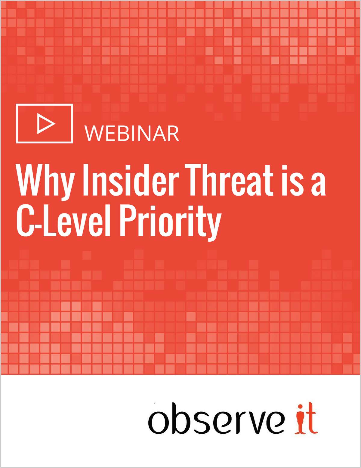 Why Insider Threat is a C-Level Priority