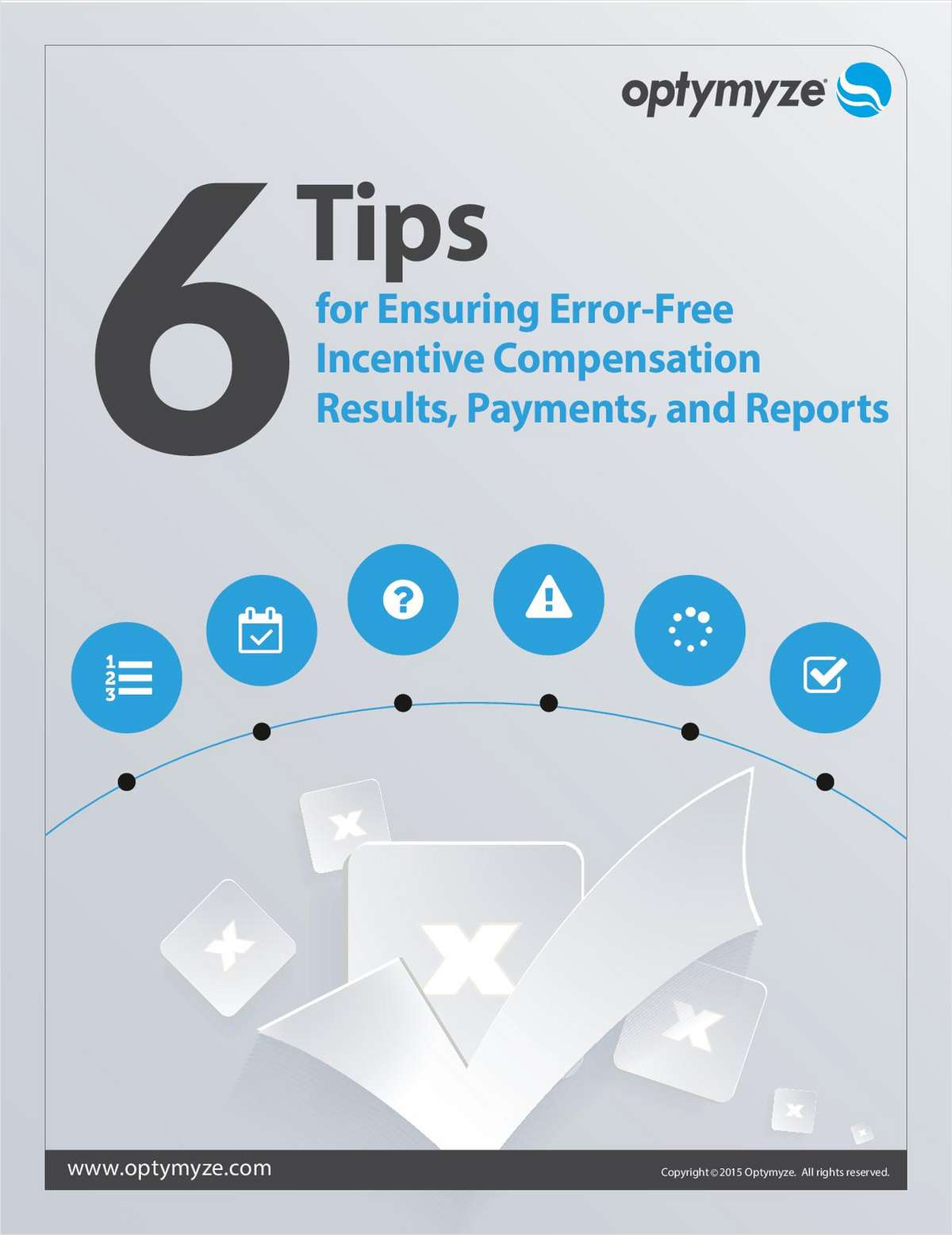 6 Tips for Ensuring Error-free Incentive Compensation Results, Payments, and Reports