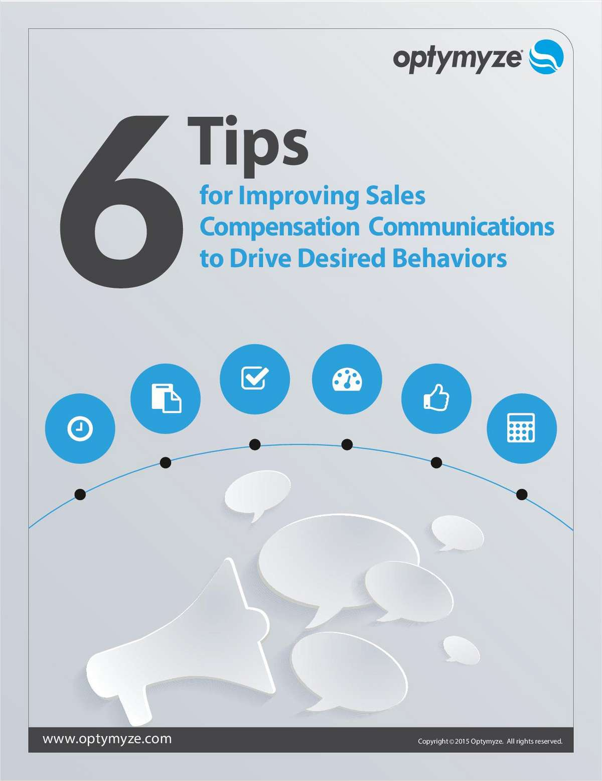6 Tips for Improving Sales Compensation Communications to Drive Desired Behaviors
