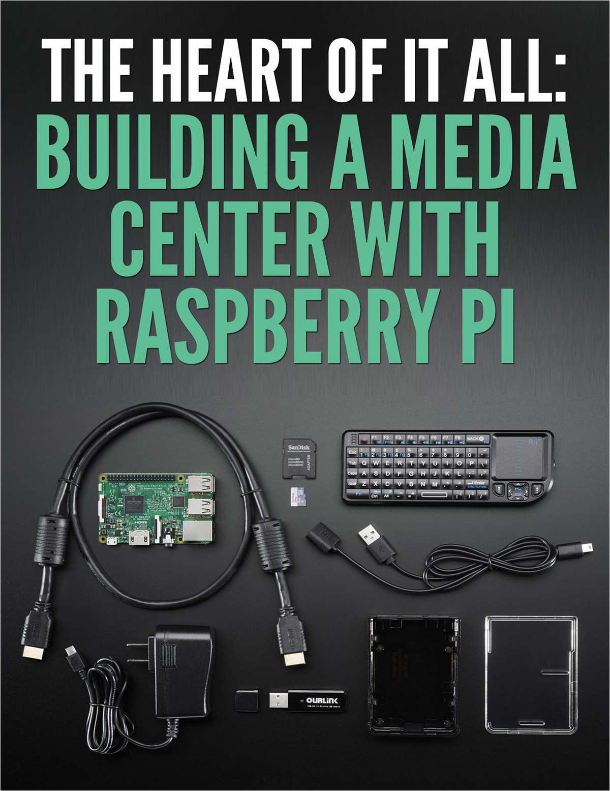 The Heart of It All: Building a Media Center with Raspberry Pi