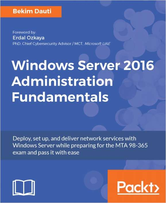 Windows Server 2016 Administration Fundamentals - Free Sample Chapters