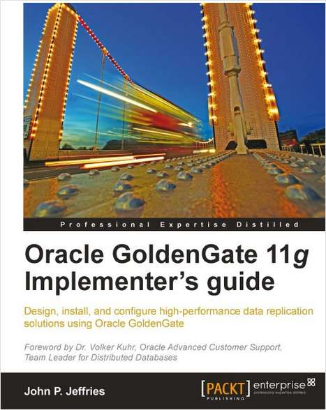 Oracle GoldenGate 11g Implementer's Guide--Free 23 Page Excerpt