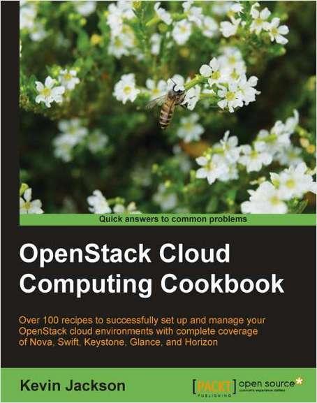 OpenStack Cloud Computing Cookbook--Free 27 Page Excerpt
