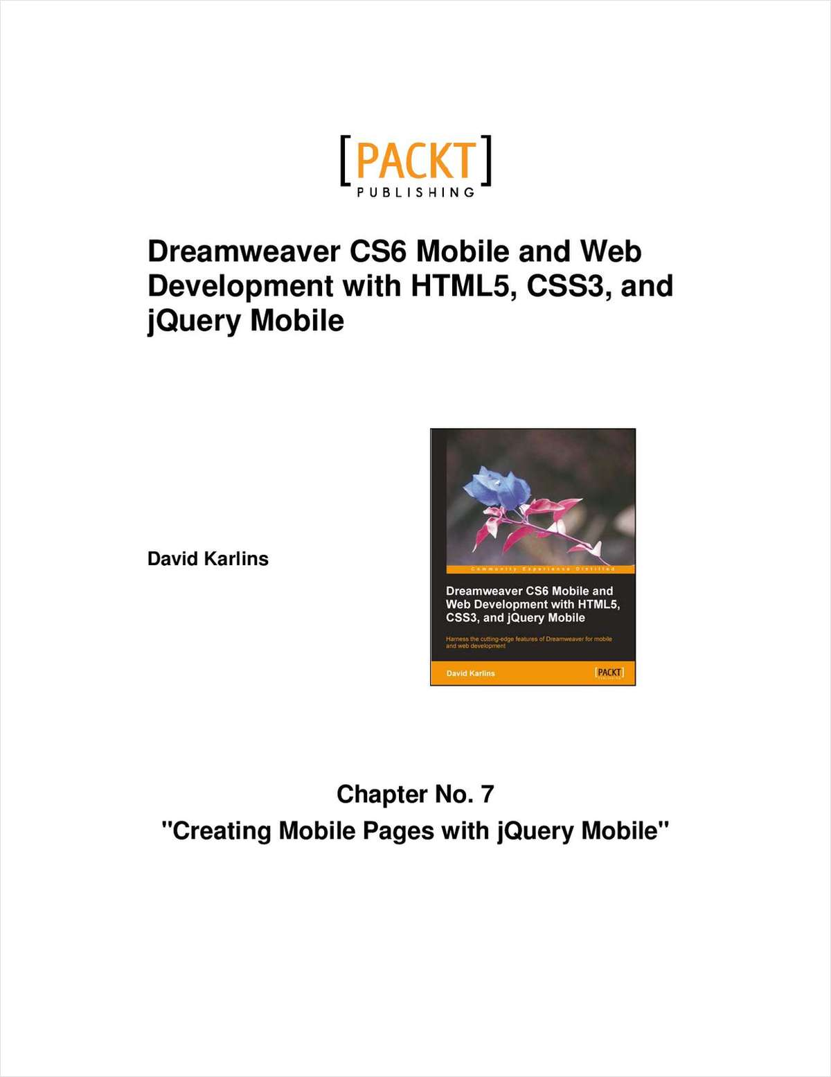 Dreamweaver CS6 Mobile and Web Development with HTML5, CSS3, and jQuery Mobile--Free 26 Page Excerpt