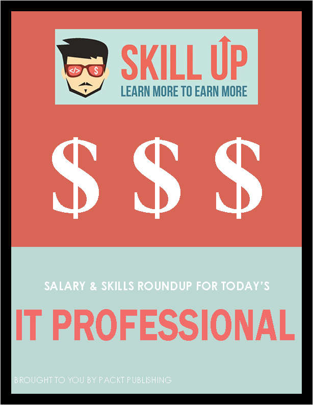 Salary & Skills Roundup for Today's IT Professional