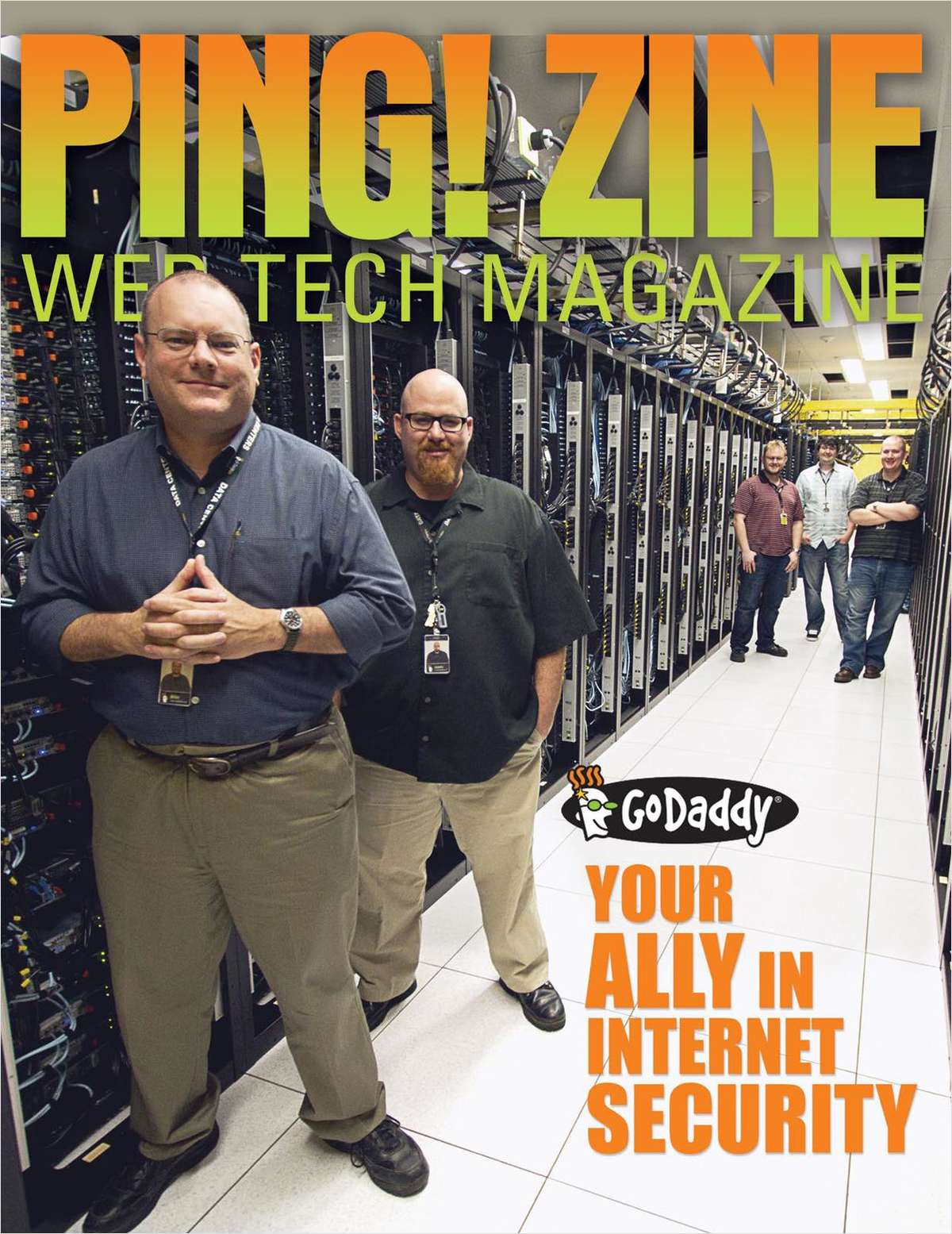 Ping! Zine -- Web Tech Magazine, Issue 72: Go Daddy, Your Ally In Internet Security