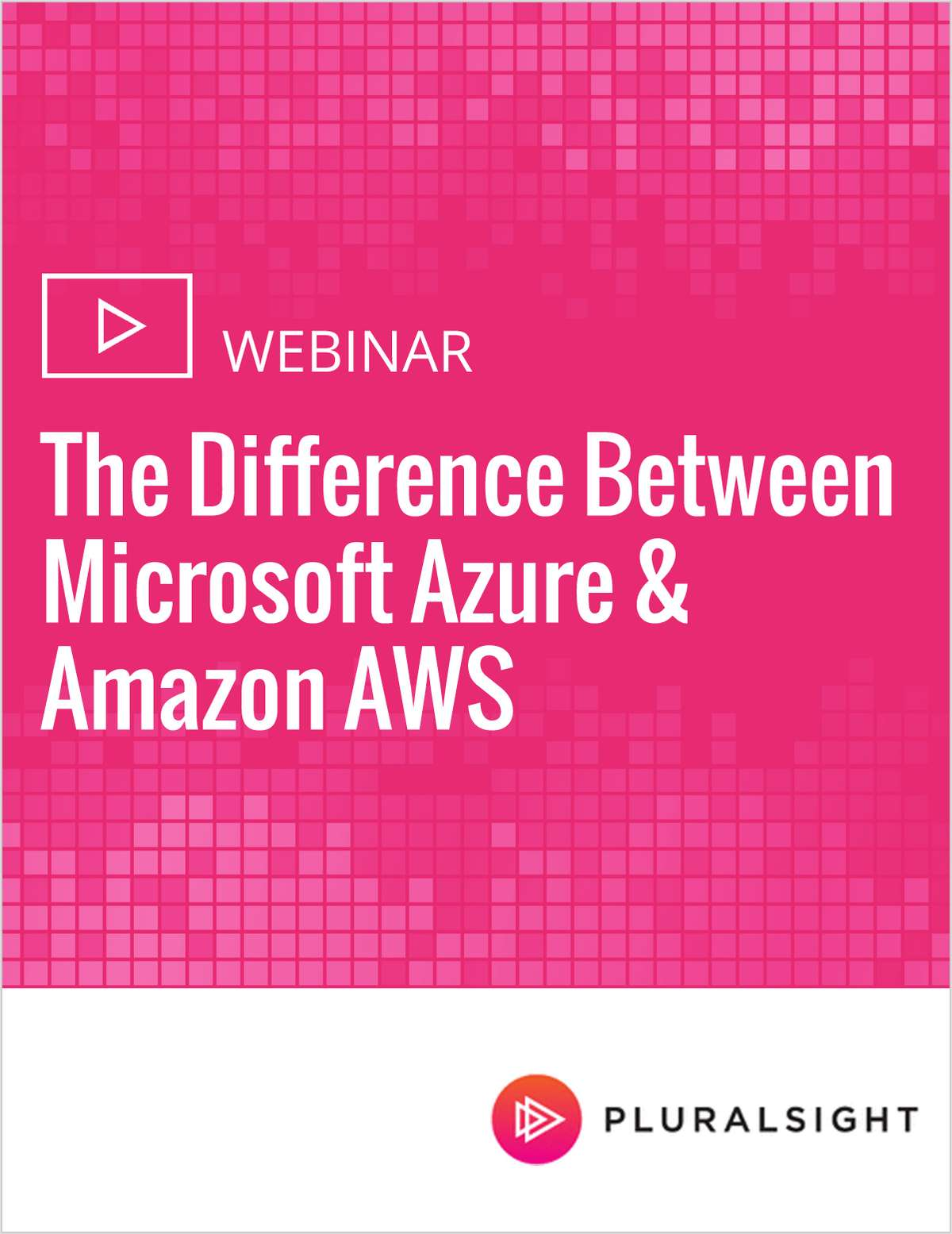 The Difference Between Microsoft Azure & Amazon AWS