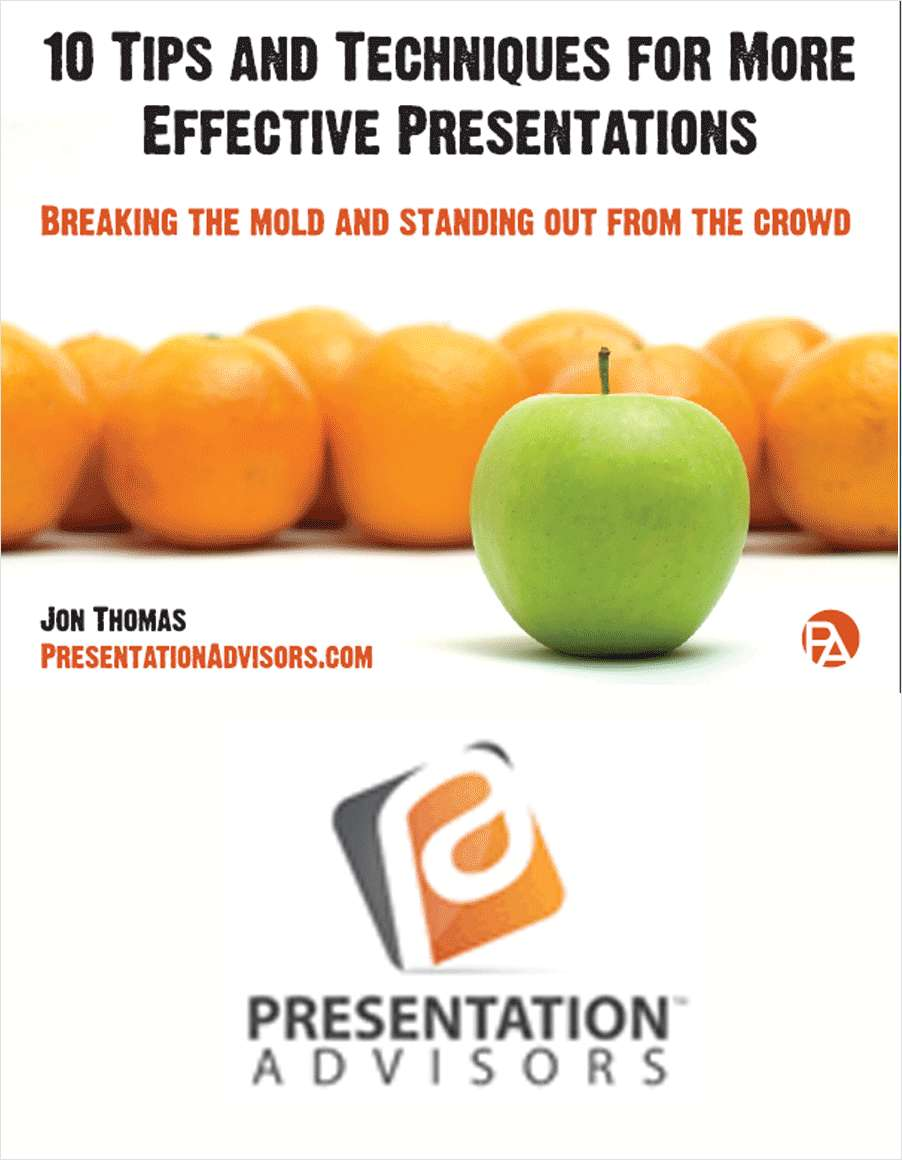 10 Tips And Techniques For More Effective Presentations