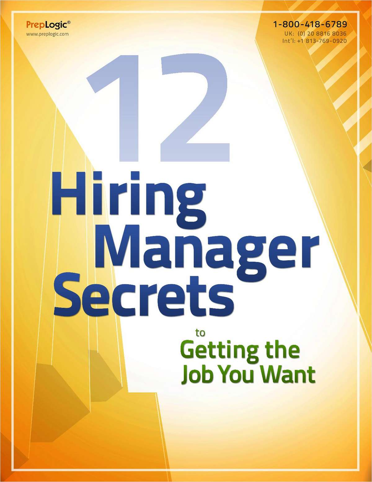 12 Hiring Manager Secrets to Getting the IT Job You Want