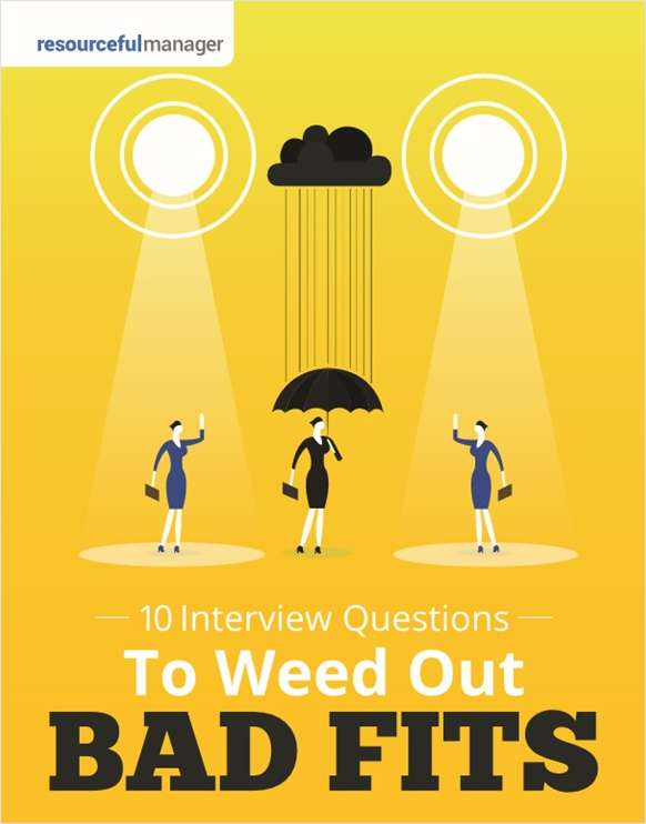 10 Interview Questions To Weed Out Bad Fits
