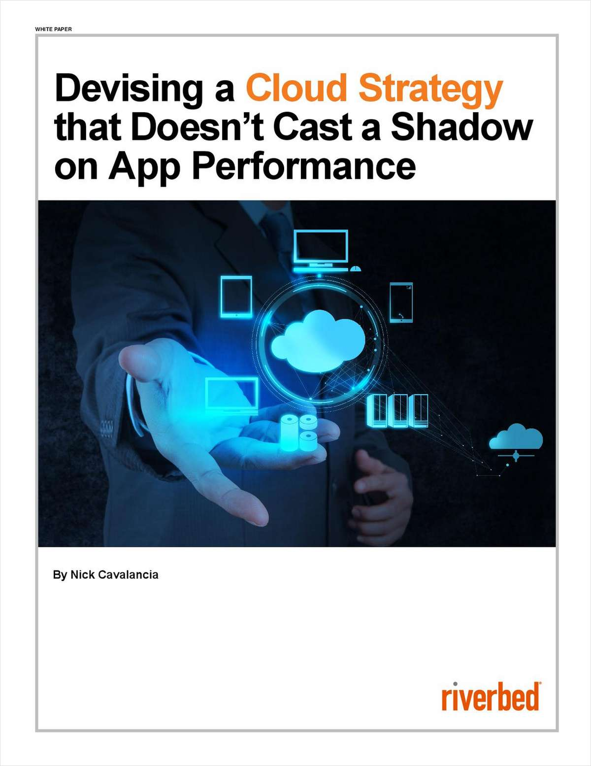 Devising a Cloud Strategy that Doesn't Cast a Shadow on App Performance
