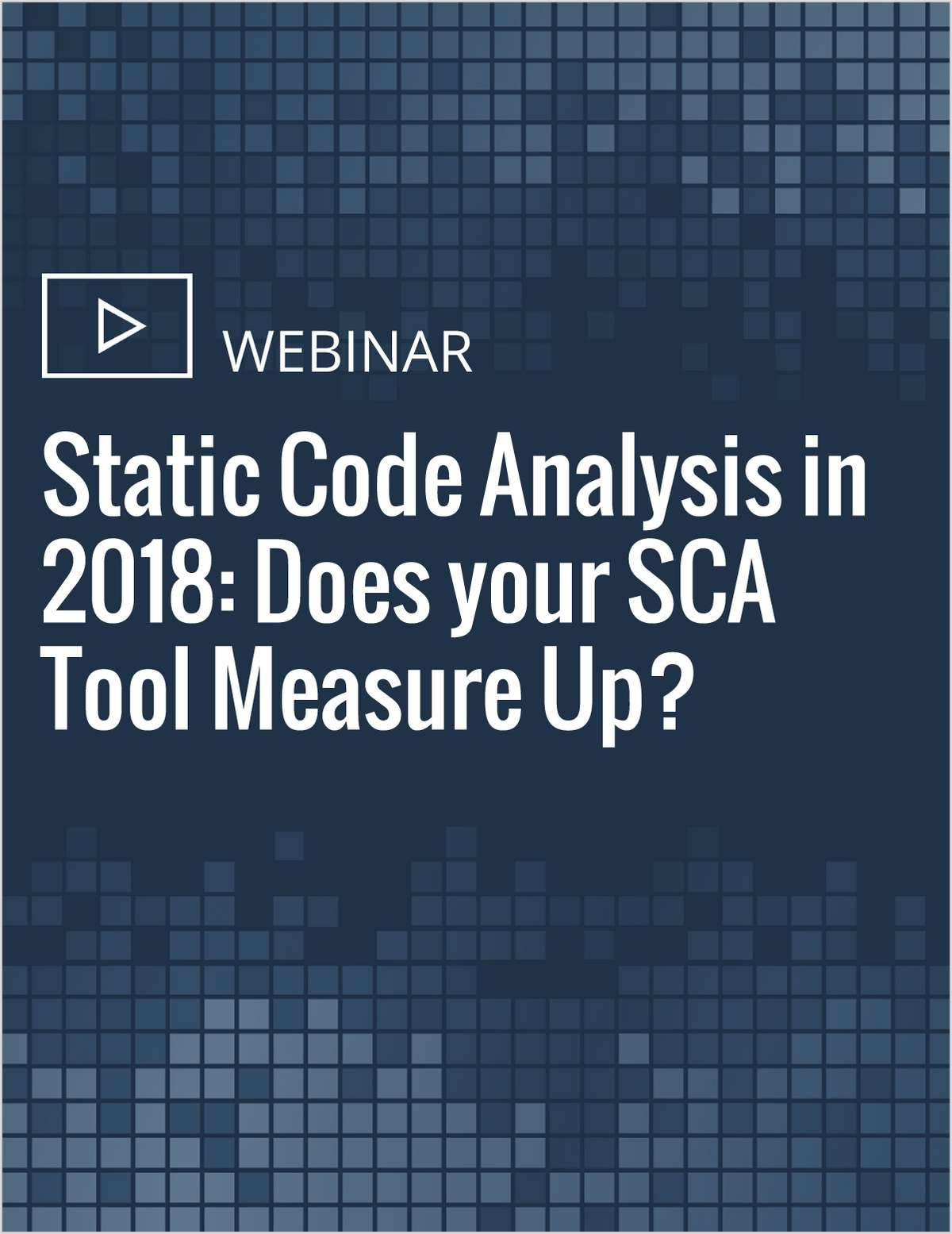 Static Code Analysis in 2018: Does your SCA Tool Measure Up?