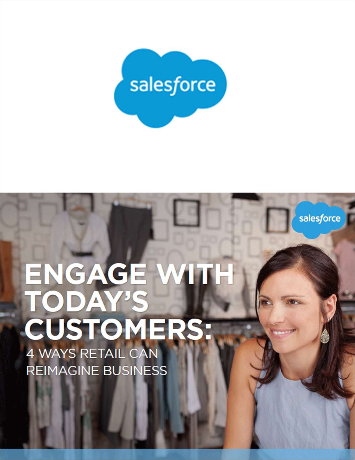 Engage With Today's Customers: 4 Ways Retail Can Reimagine Business