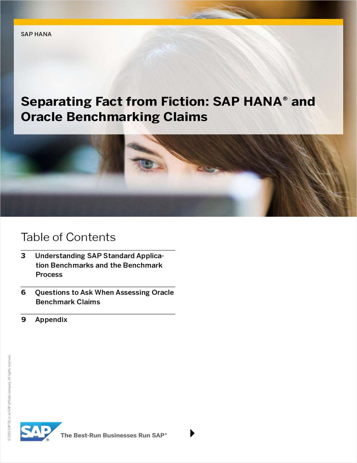 Separating Fact from Fiction: SAP HANA® and Oracle Benchmarking Claims