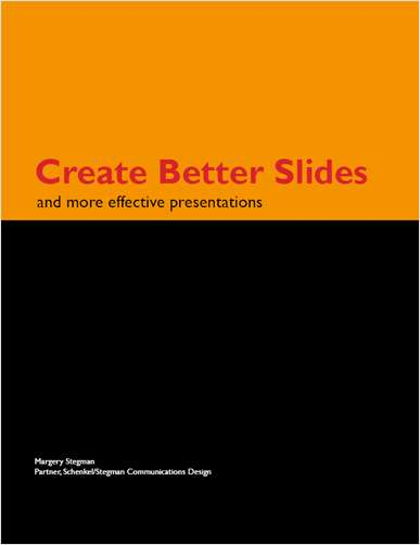 Create Better Slides and More Effective Presentations