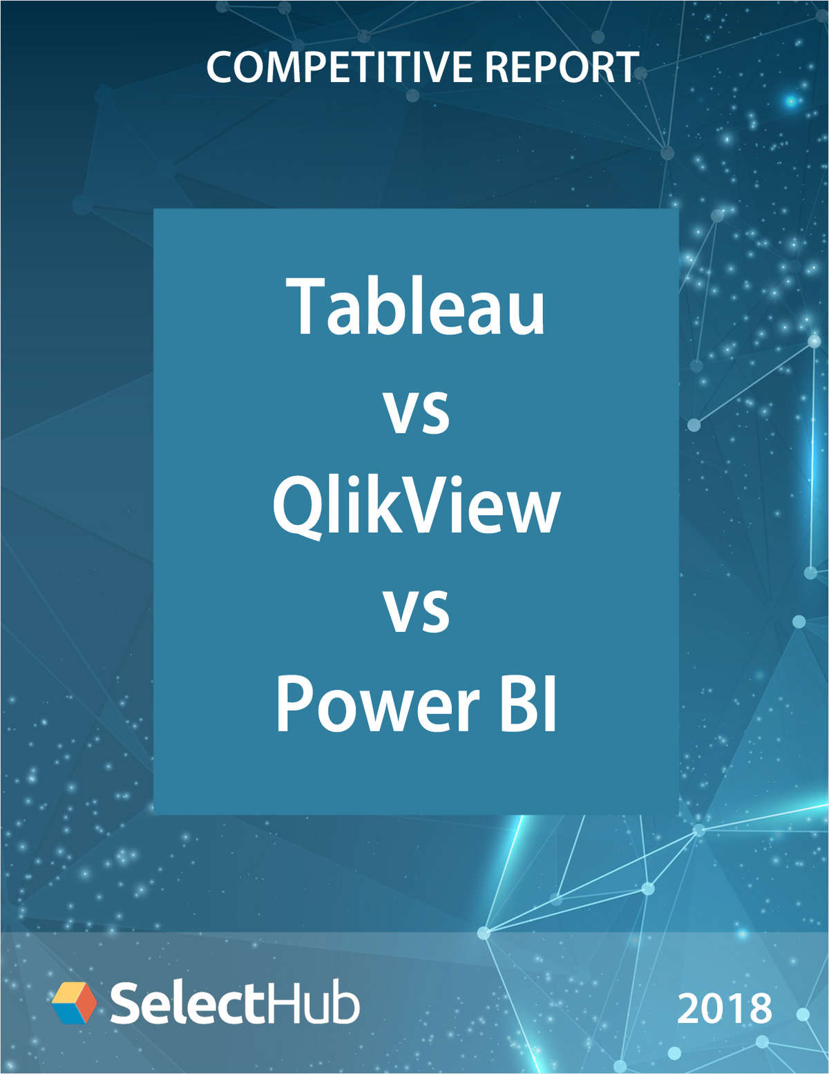 Tableau vs. QlikView vs. Power BI―Competitive Report