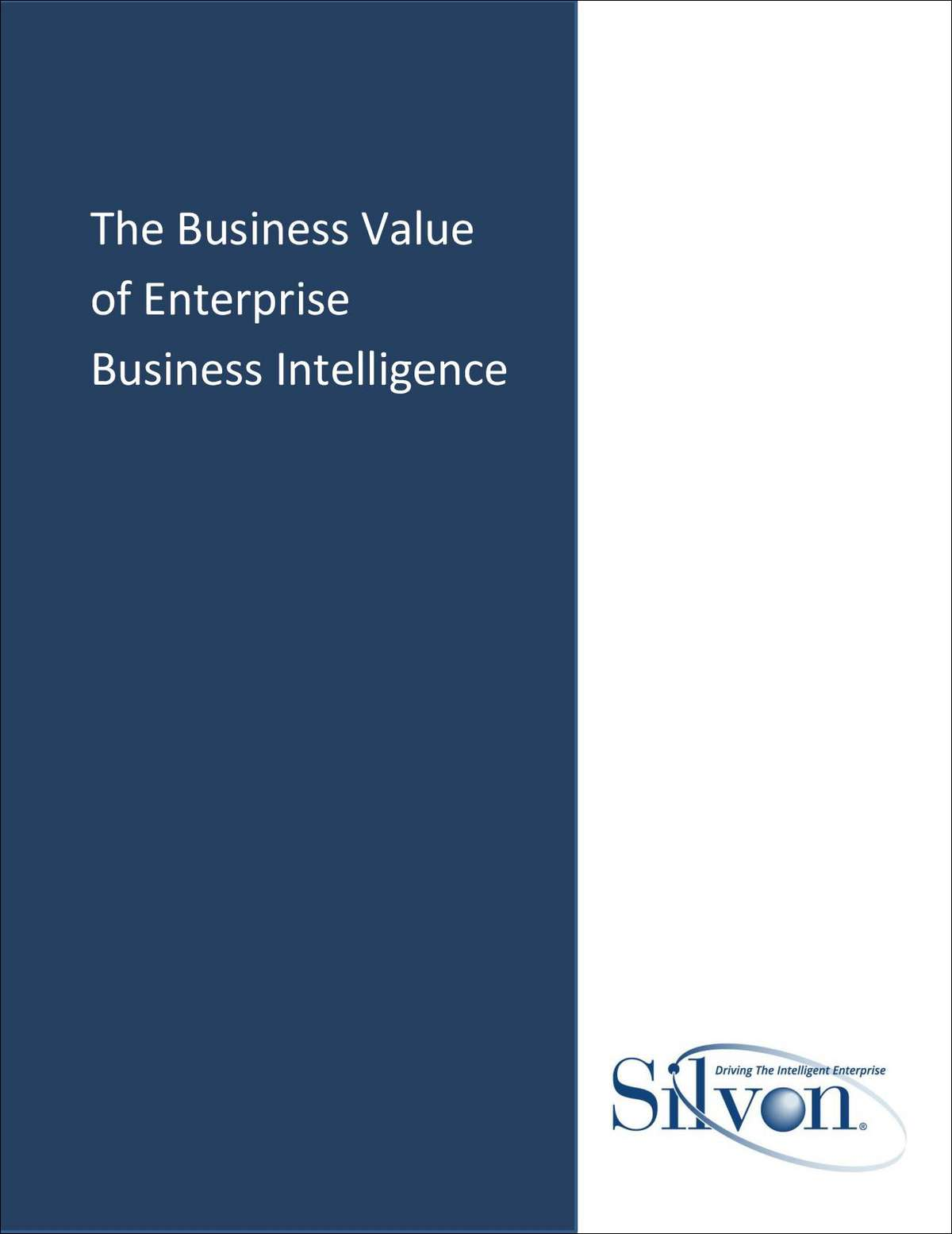 The Business Value of Enterprise Business Intelligence