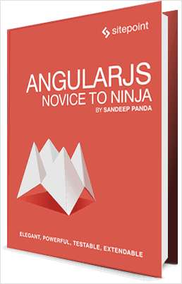 AngularJS: Novice to Ninja ($30 Value FREE For a Limited Time)