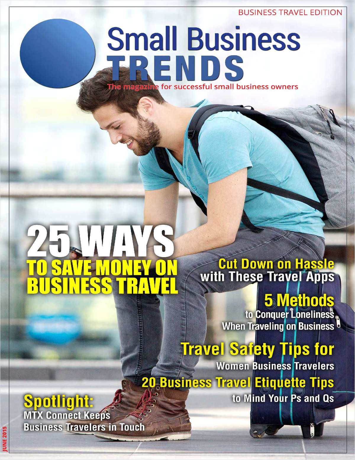 25 Ways to Save Money on Business Travel -- Business Travel Edition