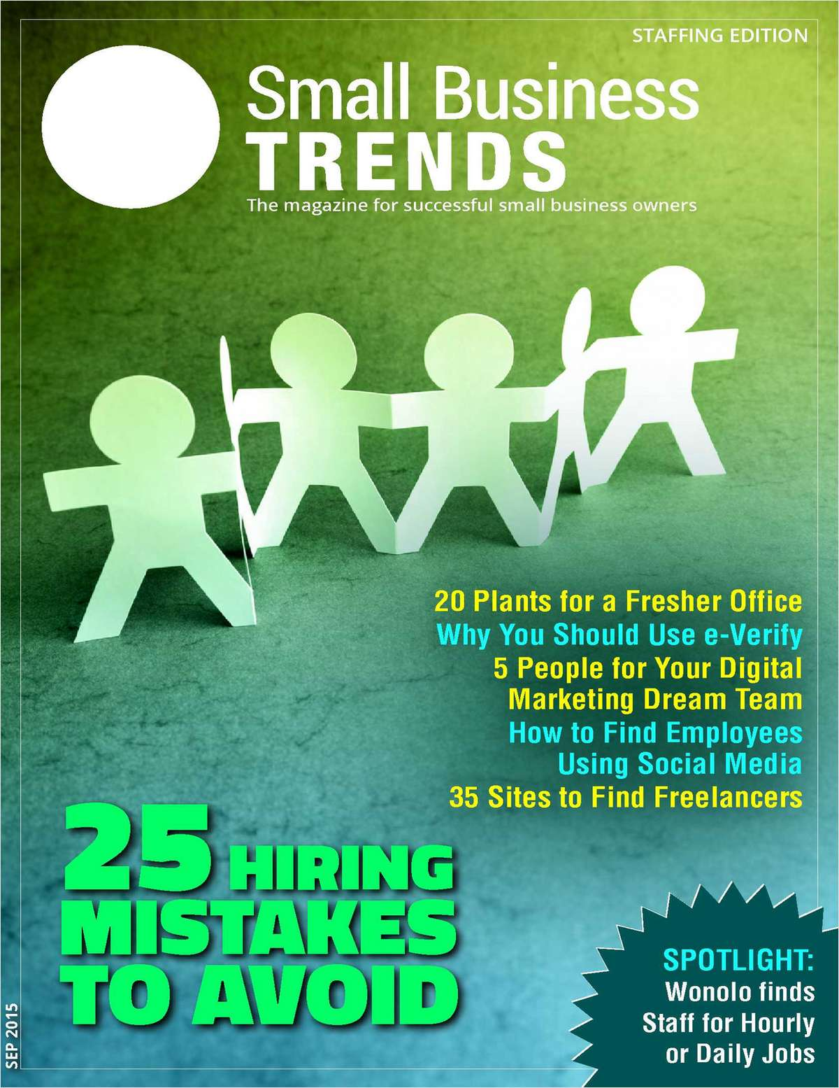 25 Hiring Mistakes to Avoid -- Staffing Issue