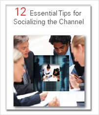 12 Essential Tips for Socializing the Channel
