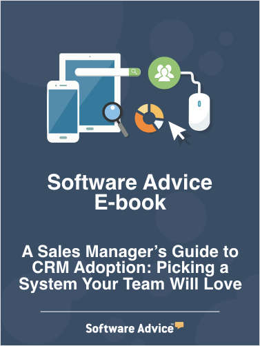A Sales Manager's Guide to CRM Adoption: Picking a System Your Team Will Love