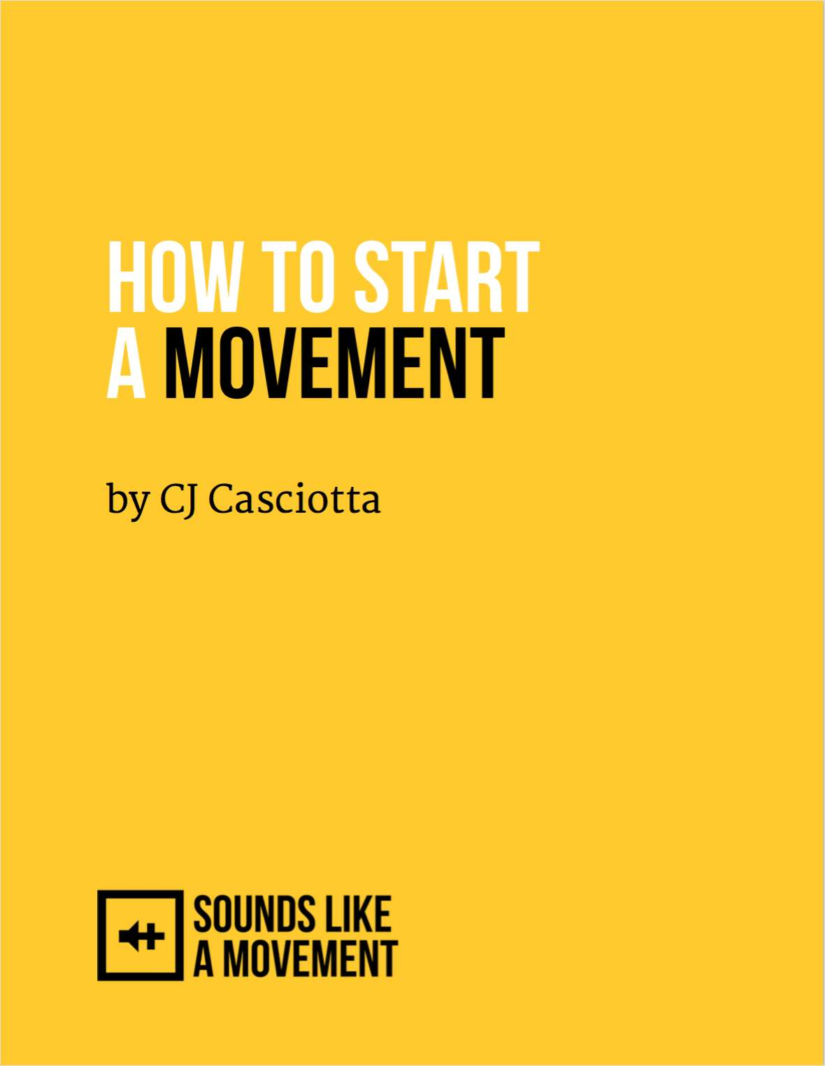 How to Start a Movement