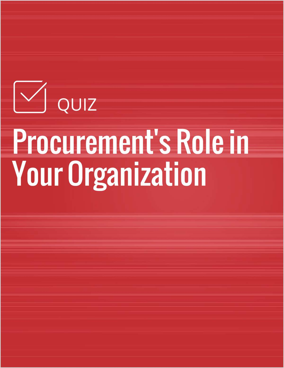 Procurement's Role in Your Organization