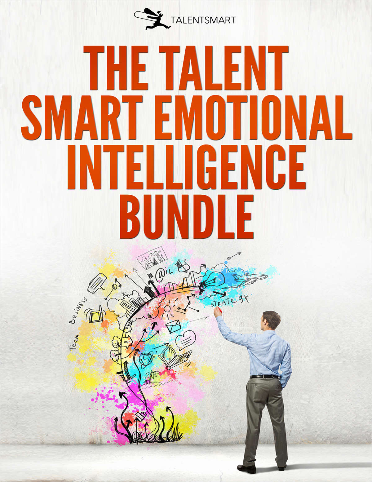 What Everyone Needs To Know About Emotional Intelligence