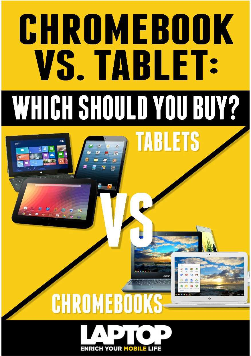 Chromebook vs. Tablet: Which Should You Buy?