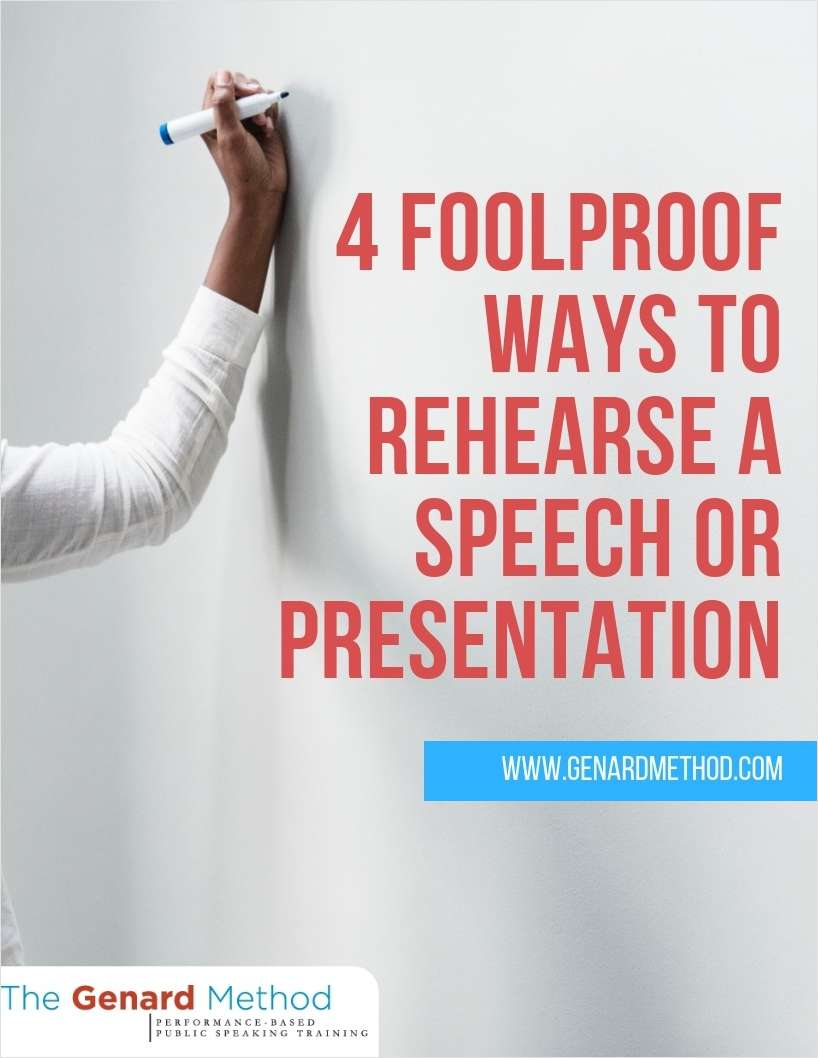 4 Foolproof Ways to Rehearse a Speech or Presentation