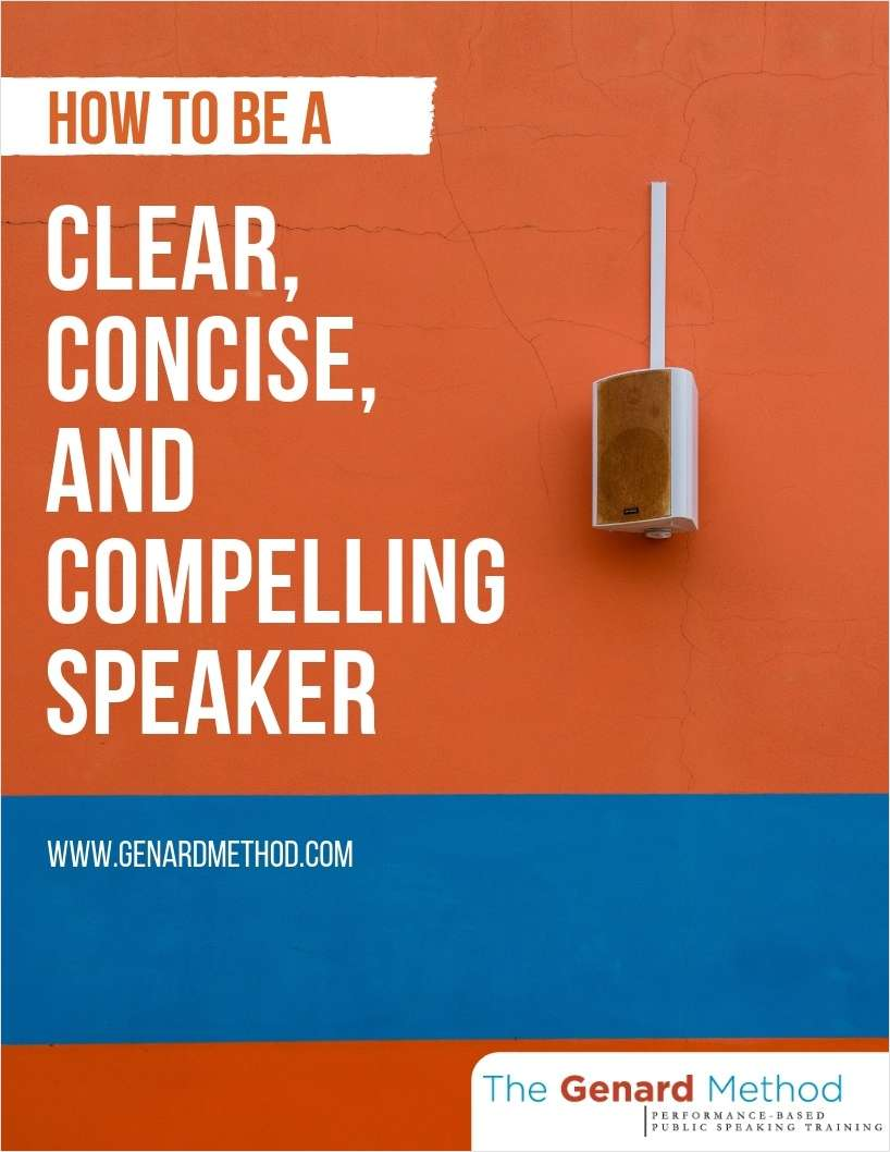 How to Be a Clear, Concise, and Compelling Speaker