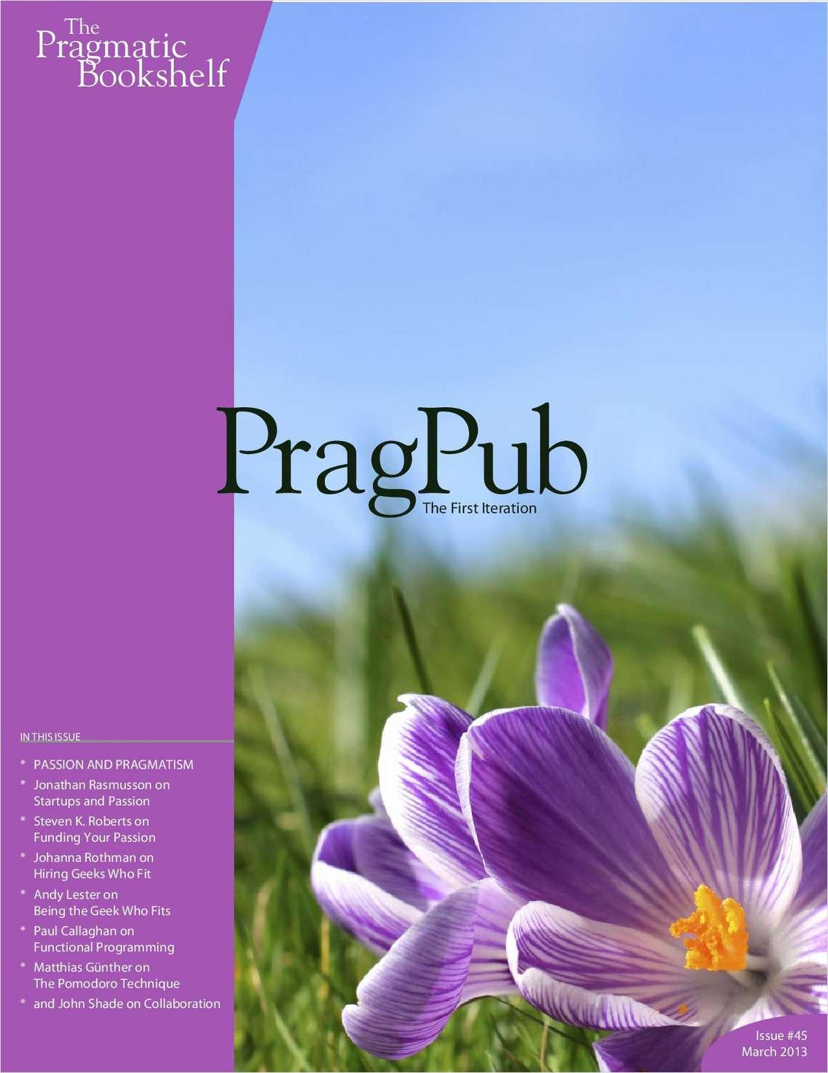 PragPub Issue #45, March 2013