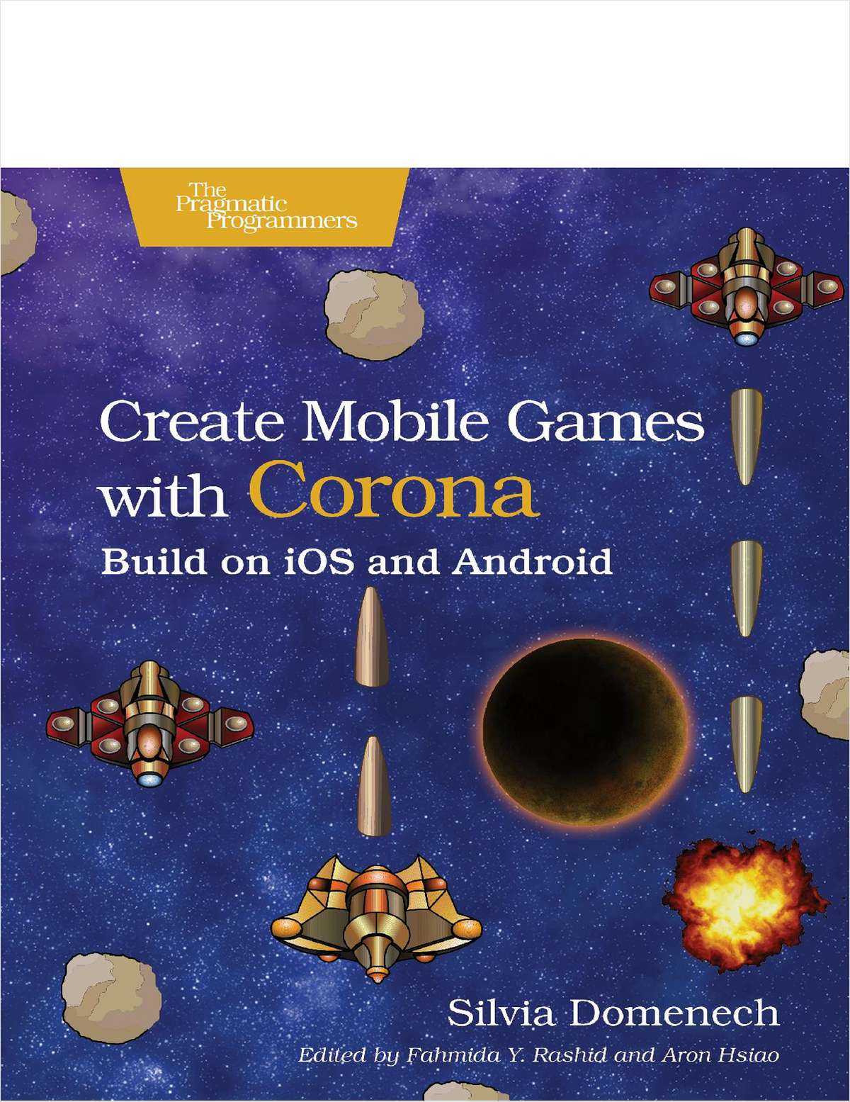 Create Mobile Games with Corona: Build on iOS and Android