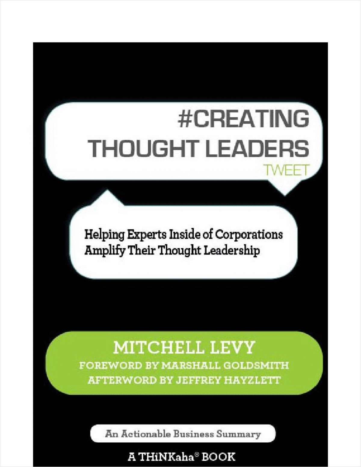 #CREATING THOUGHT LEADERS tweet Book01 (Normally $11.95)