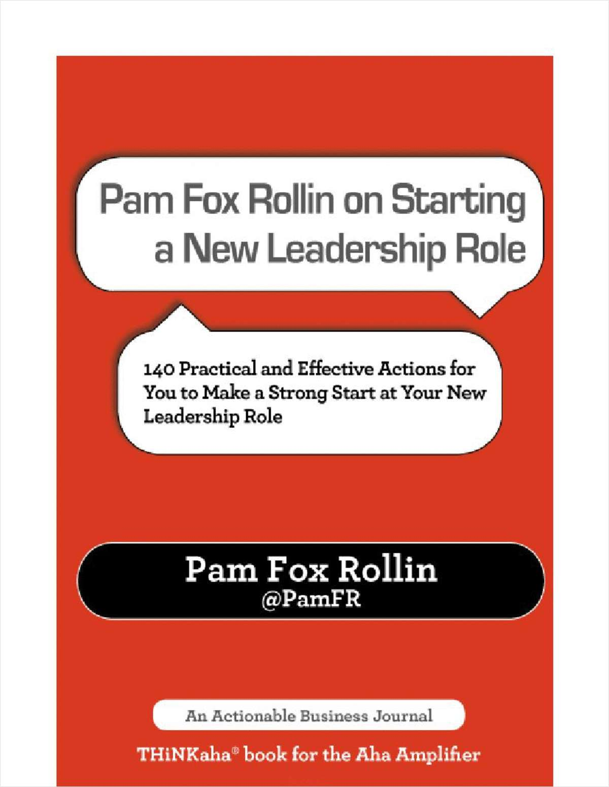 Pam Fox Rollin on Starting a New Leadership Role