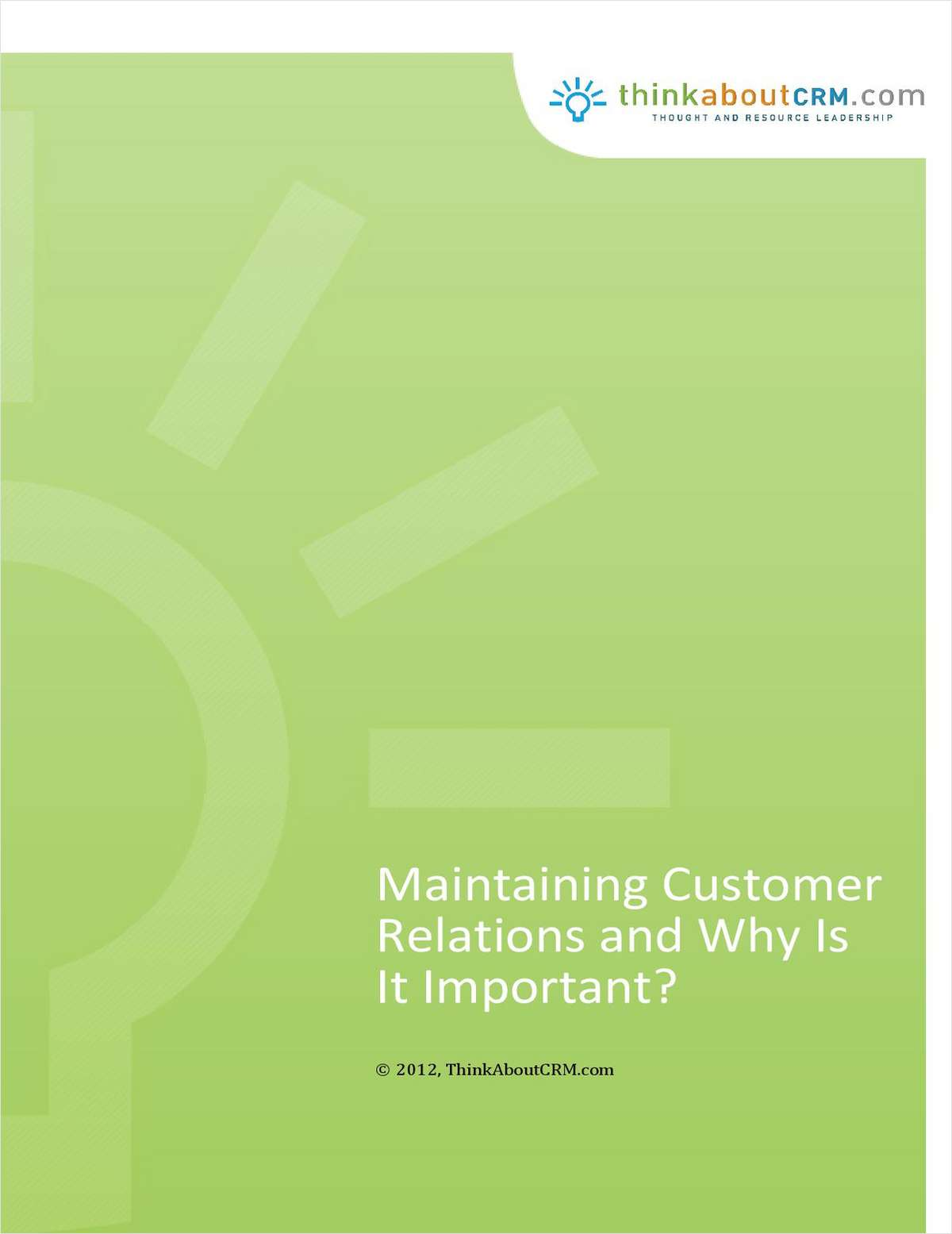 Maintaining Customer Relations and Why Is It Important? - Free 46 page eBook
