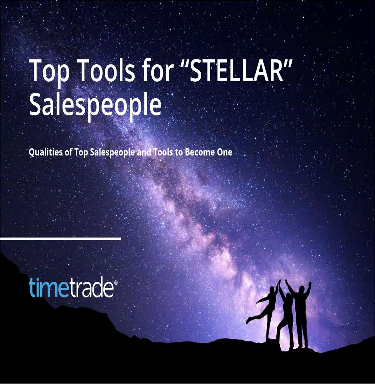 Top Tools for 'STELLAR' Salespeople