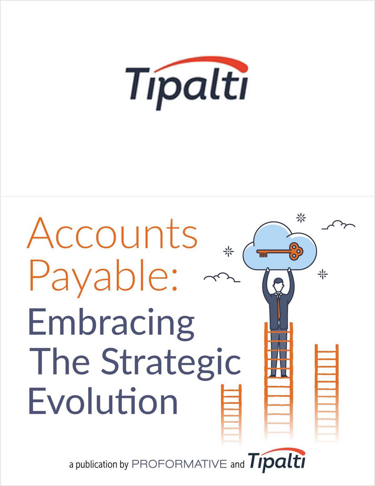 Accounts Payable: Embracing The Strategic Evolution