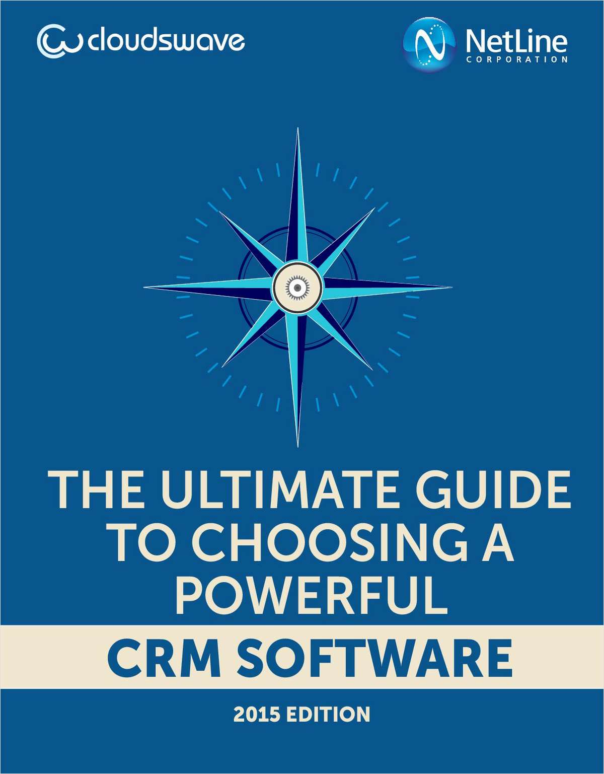 The Ultimate Guide to Choosing A Powerful CRM Software: 2015 Edition