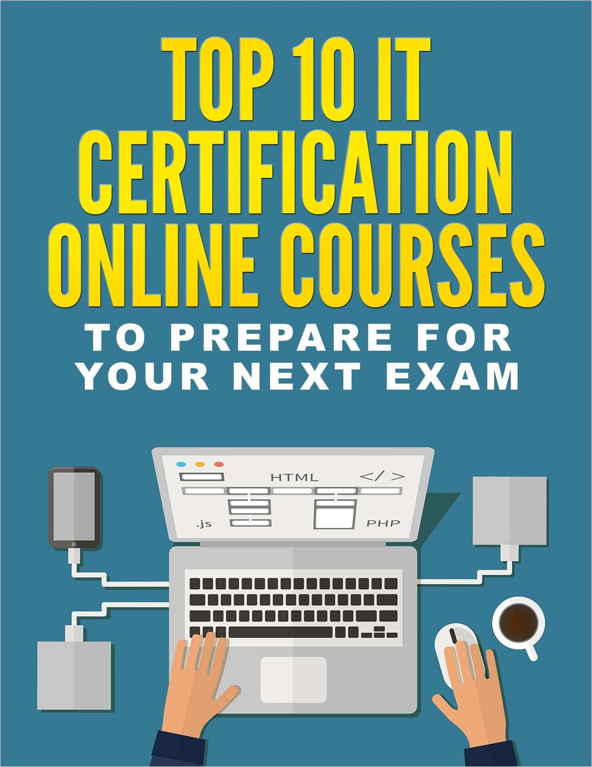 Top 10 It Certification Online Courses To Prepare For Your Next Exam