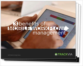 [eBook] 3 Benefits of Mobile Workflow Management
