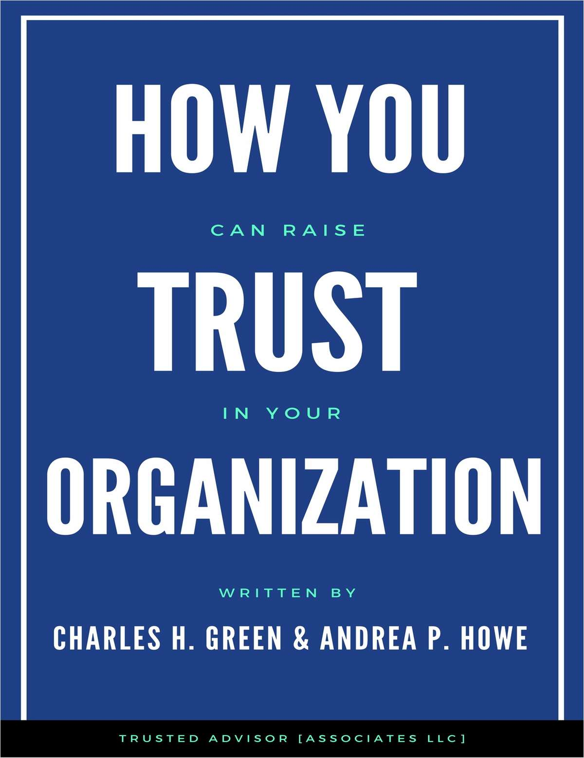 How You Can Raise Trust In Your Organization