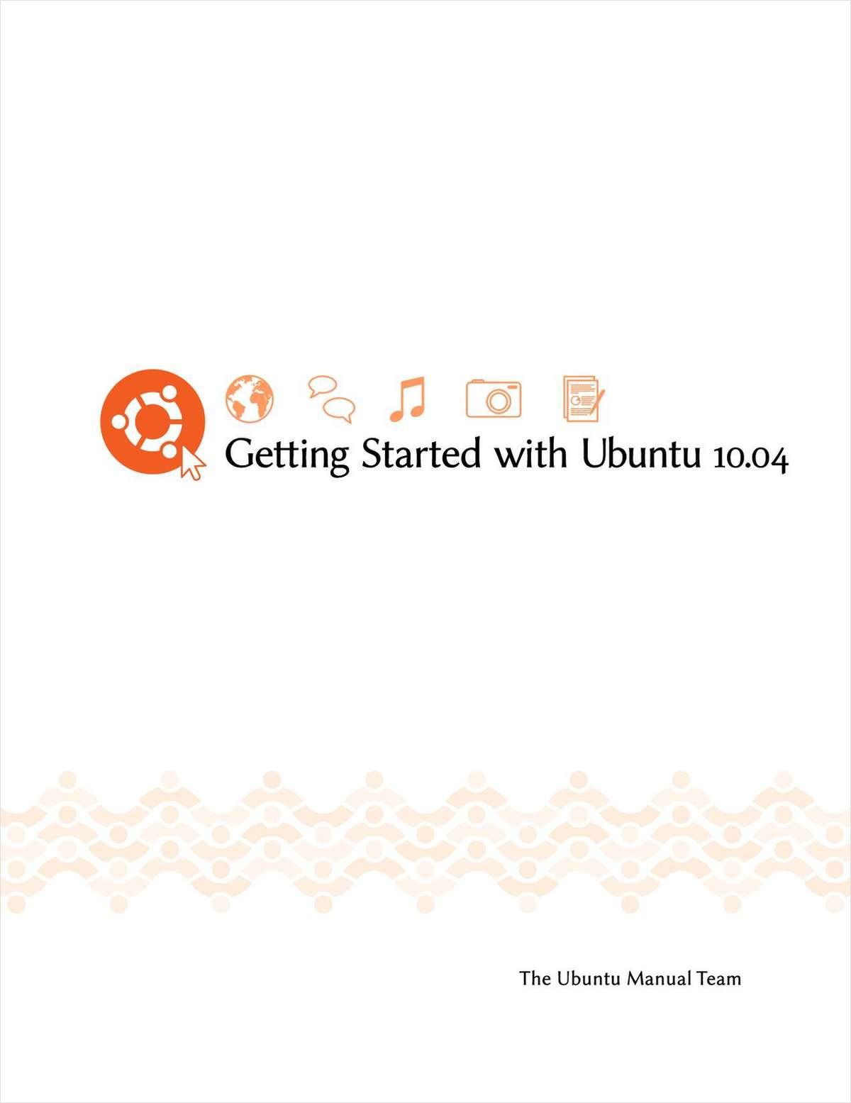 A Complete Beginner's Manual for Ubuntu 10.04 (Lucid Lynx)