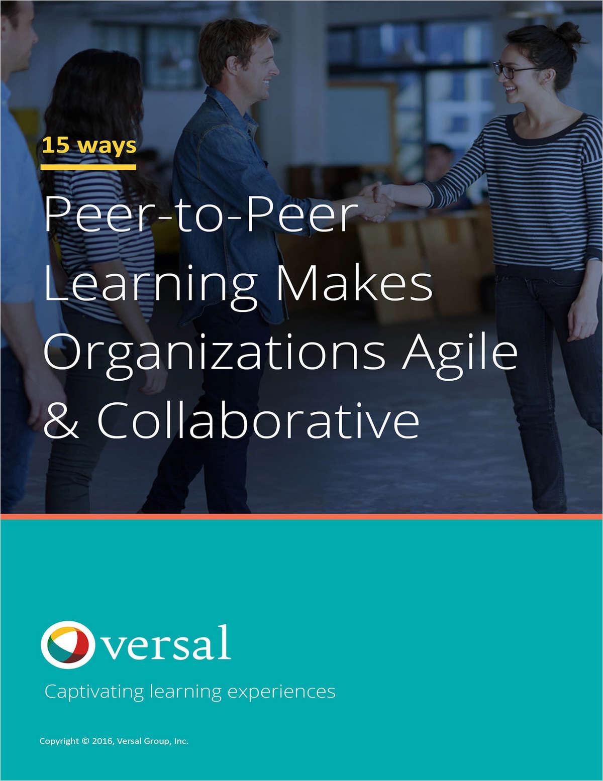 Peer-to-Peer Learning Makes Organizations Agile & Collaborative