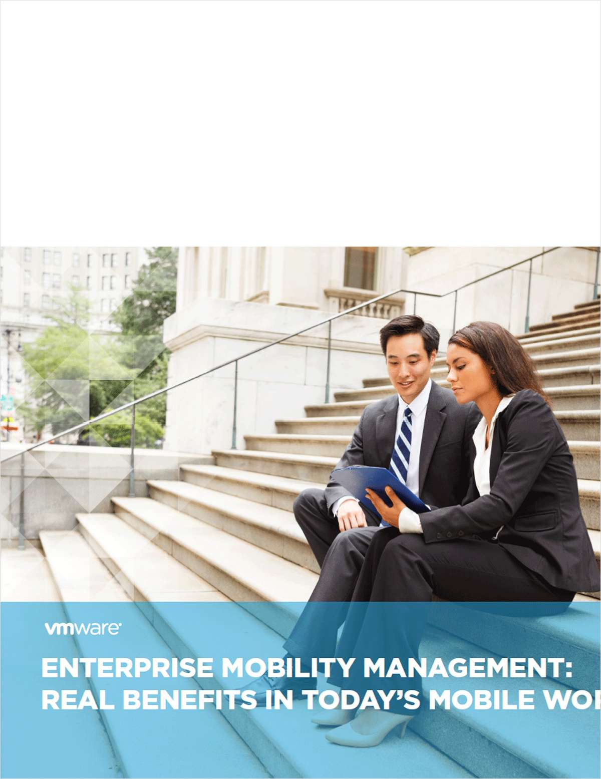 Enterprise Mobility Management: Real Benefits in Today's Mobile World