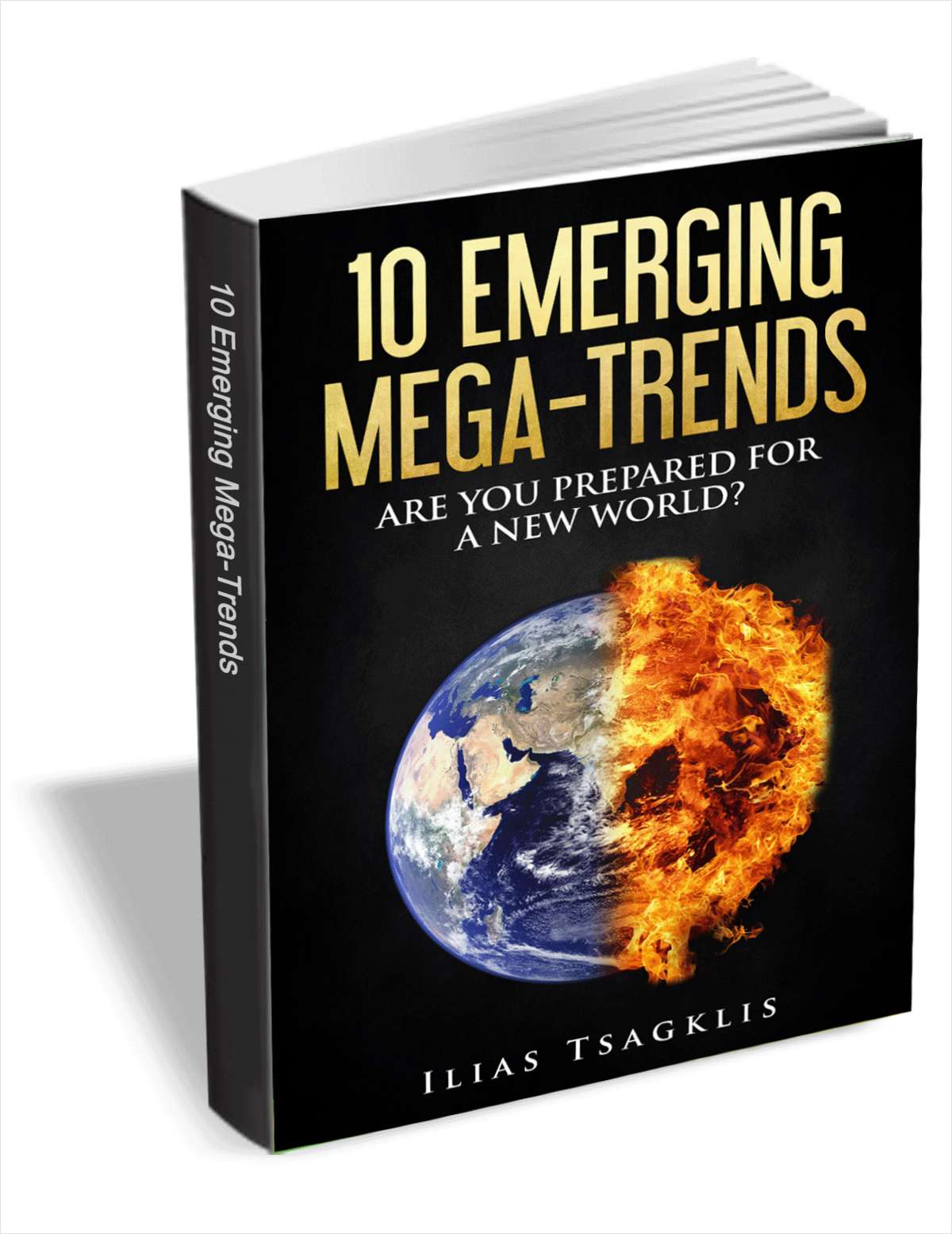 10 Emerging Mega-Trends: Are You Prepared for a New World?