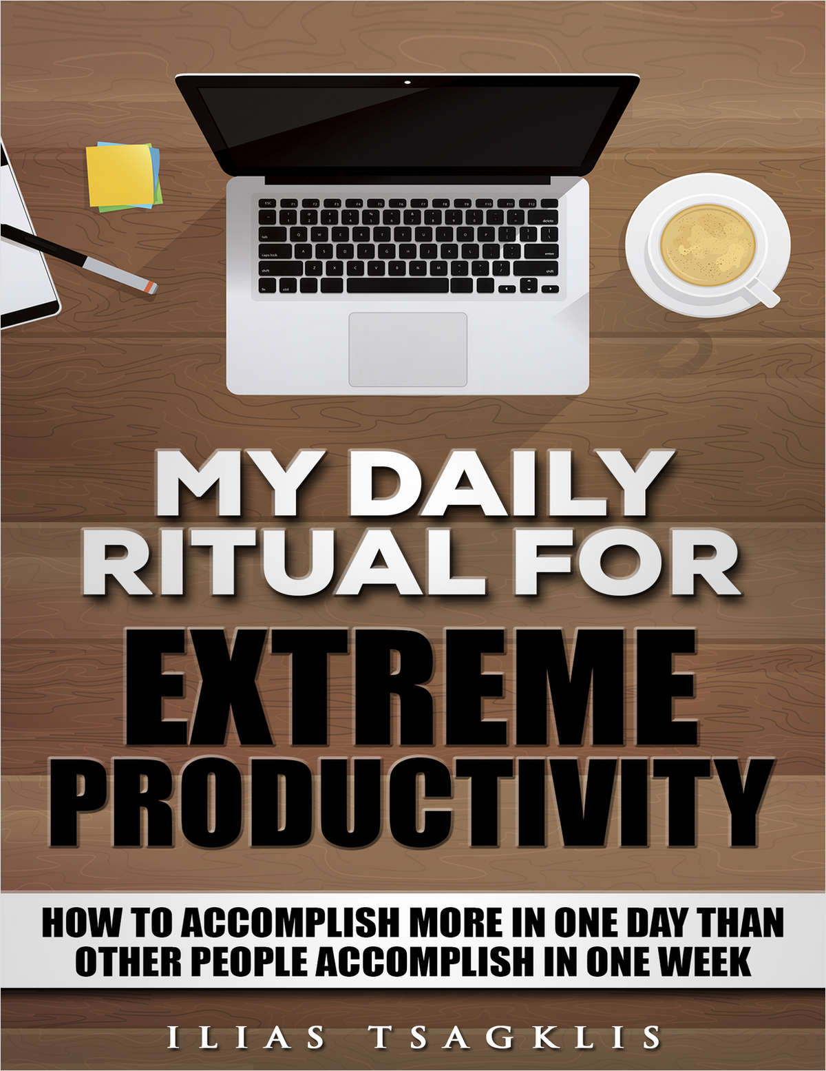 My Daily Ritual for Extreme Productivity